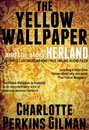 The Yellow Wallpaper and the Story Herland: with 10 Illustrations and Free Online Audio Files