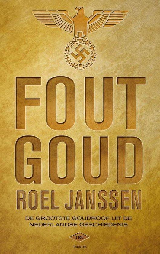 Fout goud - Roel Janssen |