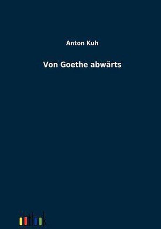 Von Goethe Abw rts