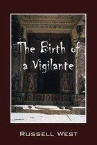 The Birth of a Vigilante