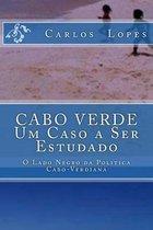 Cabo Verde - Um Caso a Ser Estudado