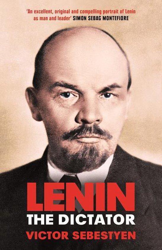 Boek cover Lenin the Dictator van Victor Sebestyen (Onbekend)