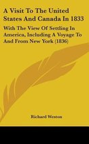 A Visit to the United States and Canada in 1833