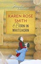 Born in Whitehorn