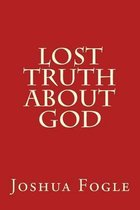 Lost Truth about God