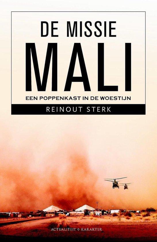 De missie Mali - Reinout Sterk  