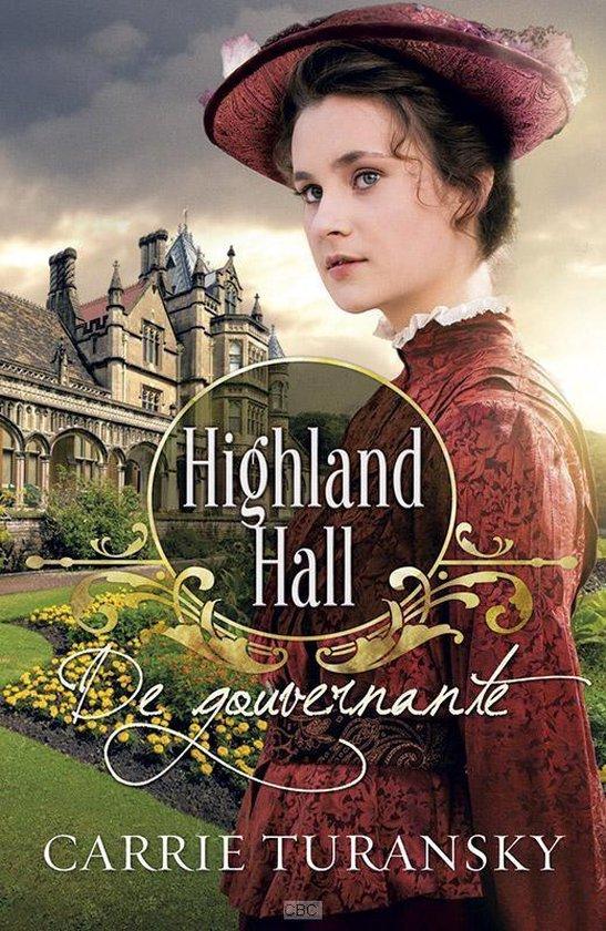 Highland Hall 1 - De gouvernante - Carrie Turansky |