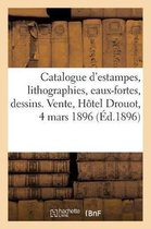 Catalogue d'estampes, lithographies, eaux-fortes, dessins et livres