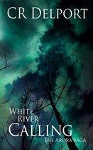 White River Calling