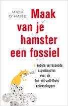 Maak van je hamster een fossiel