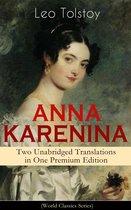Boek cover ANNA KARENINA – Two Unabridged Translations in One Premium Edition (World Classics Series) van Lev Tolstoj
