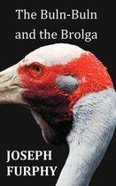 The Buln-Buln and the Brolga
