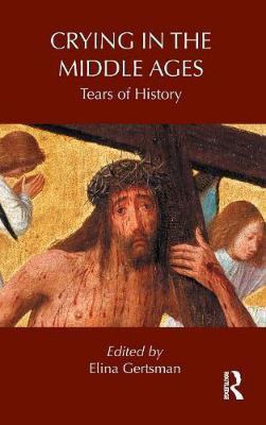 bol.com   Crying in the Middle Ages, Elina Gertsman   9780415889858   Boeken