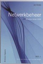 Netwerkbeheer met Windows Server 2008 1 Inrichting en beheer op een Local Area Network