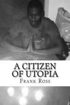 A Citizen of Utopia