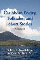 Caribbean Poetry, Folktales, And Short Stories