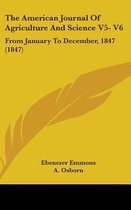 The American Journal of Agriculture and Science V5- V6