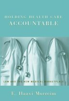 Holding Health Care Accountable