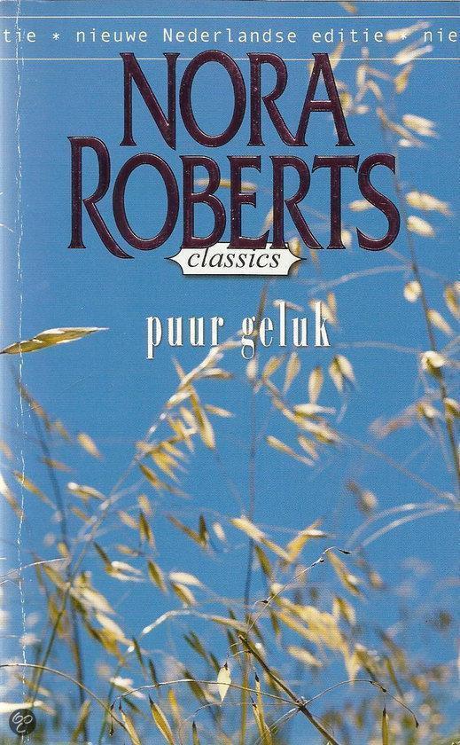 Puur Geluk - Nora Roberts  