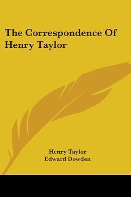The Correspondence of Henry Taylor