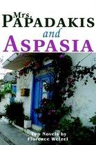 Mrs. Papadakis and Aspasia