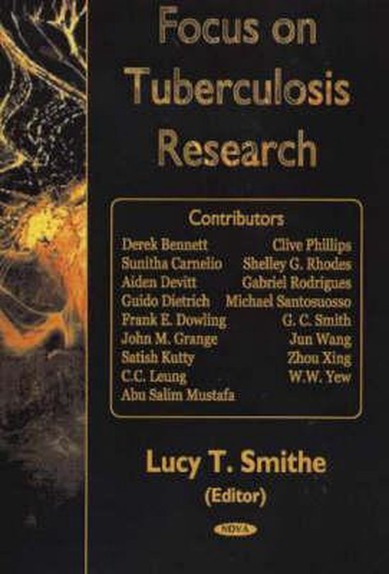 Focus on Tuberculosis Research