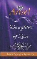 Arise Daughter of Zion