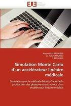 Simulation Monte Carlo D Un Acc�l�rateur Lin�aire M�dicale