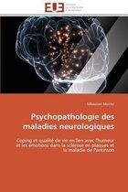 Psychopathologie Des Maladies Neurologiques