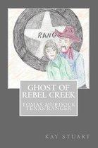 Ghost of Rebel Creek