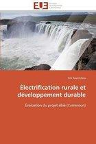 �lectrification Rurale Et D�veloppement Durable