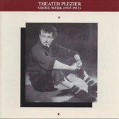 Toon Hermans - Theater Plezier - Vroeg Werk (1947 - 1951)