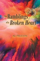 The Ramblings of a Broken Heart