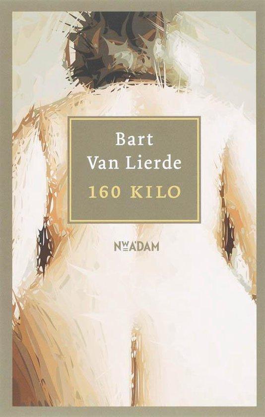 160 Kilo - B. Vanvan Lierde  