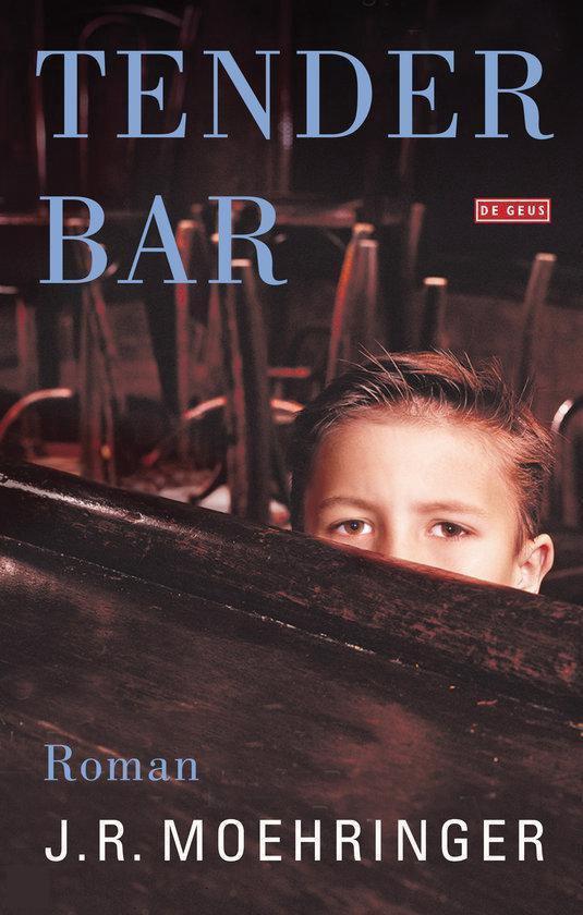 Tender Bar - J.R. Moehringer  