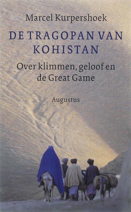 De tragopan van kohistan - Marcel Kurpershoek pdf epub