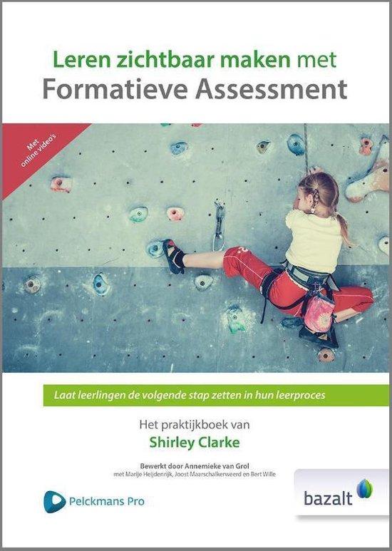 Leren zichtbaar maken met Formatieve Assessment - Shirley Clarke |
