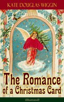 Afbeelding van The Romance of a Christmas Card (Illustrated)