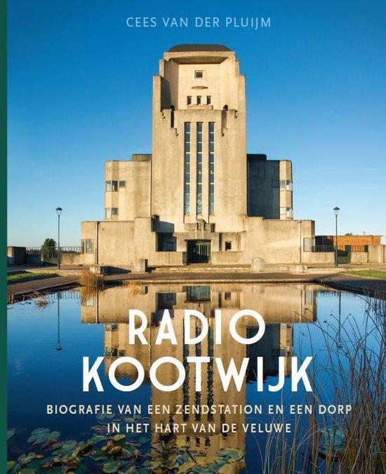Radio Kootwijk - Cees van der Pluijm  