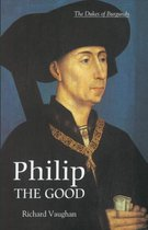 Philip the Good - The Apogee of Burgundy