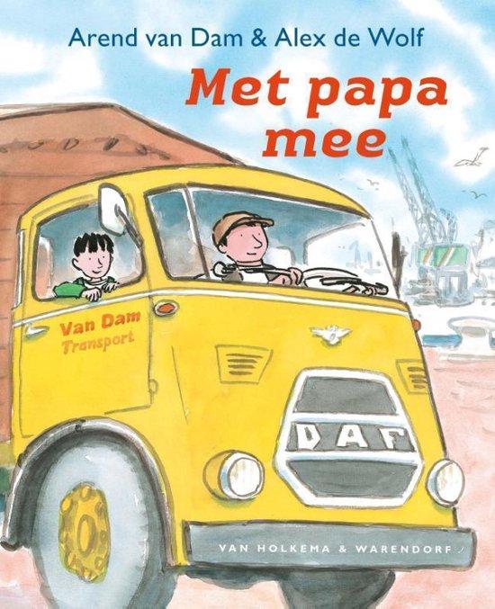 Met papa mee - Arend van Dam |