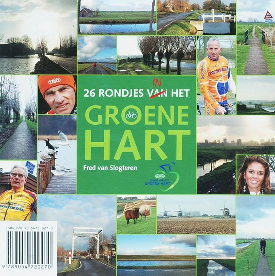 26 Rondjes In Het Groene Hart - Fred van Slogteren pdf epub