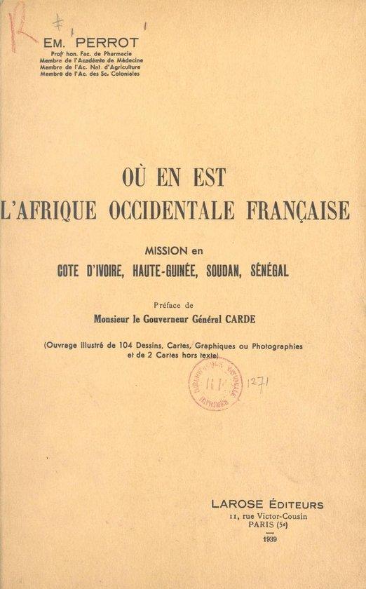 Où en est l'Afrique occidentale française ?