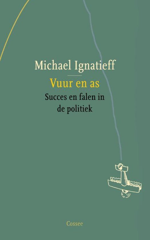 Boek cover Vuur en as van Michael Ignatieff (Paperback)