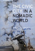 The Civic City In A Nomadic World (Paperback)