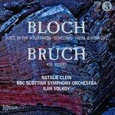 Bloch: Schelomo & Voice In The Wilderness; Bruch: