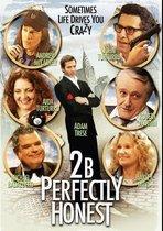 2B Perfectly Honest