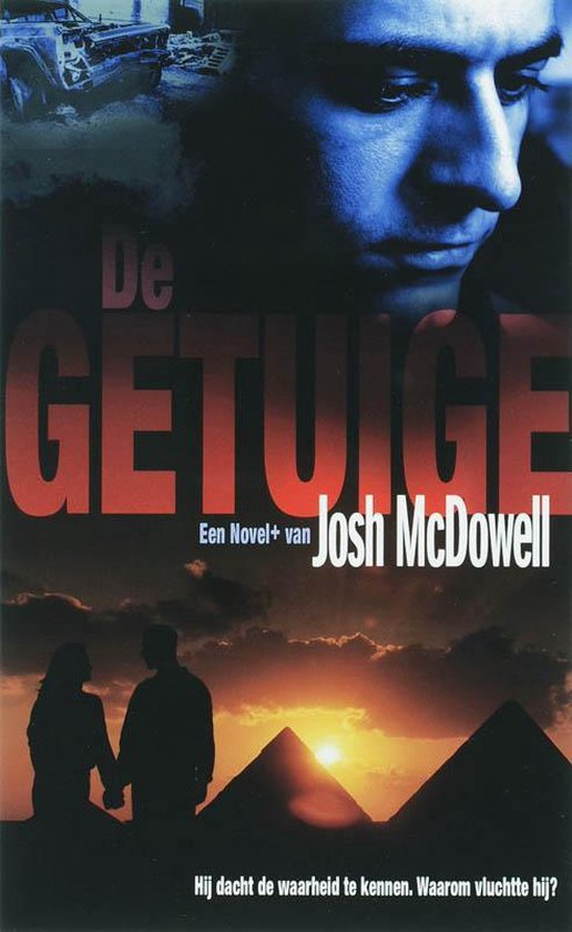 De Getuige - Josh Mcdowell |
