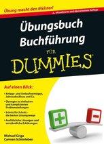 Ubungsbuch Buchfuhrung fur Dummies