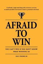 Afraid to Win